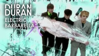 Duran Duran - Electric Barbarella (Official Music Video)