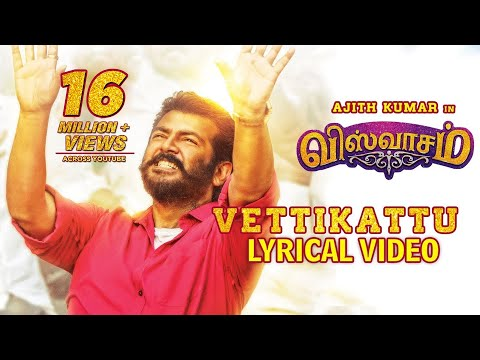 Vettikattu Song from Viswasam