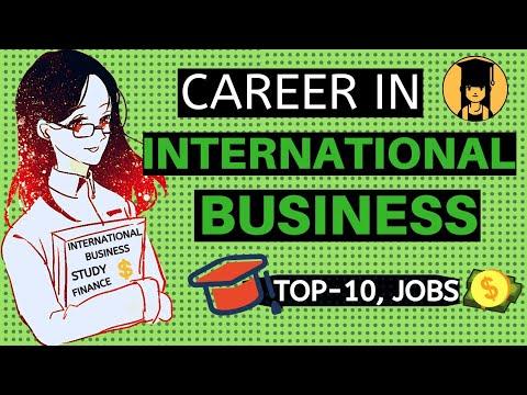 Career in International Business   International Business jobs salary (2020)   {Education Info 404}