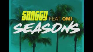 SHAGGY FT OMI -  SEASONS -  2017