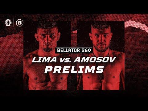 Bellator 260: Лима vs. Амосов – Prelims Video
