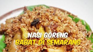 15  Nasi Goreng Babat Paling Enak di Semarang, Jangan Lupa Cicipi Nasi Goreng Babat Pak Karmin