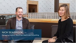 Discussing Healthcare Innovation with BlackTree's Nick Seabrook