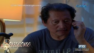 Someone To Watch Over Me: Pagdamay Ng Pamilya   Episode 72