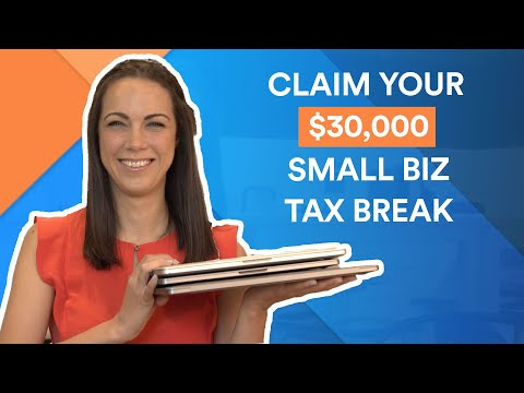How to take advantage of the $30k small business tax break