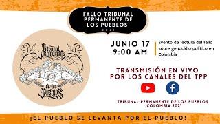 """TRIBUNAL PERMANENTE DE LOS PUEBLOS Y EL """"GENOCIDIO DEL ESTADO COLOMBIANO"""""""