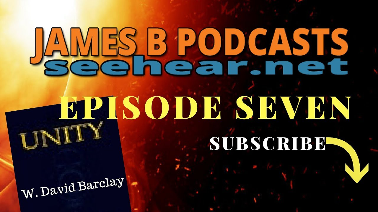 See Hear James B Podcasts Episode Seven with W. David Barclay