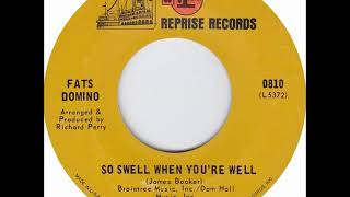 Fats Domino - So Swell When You're Well - mid May 1968