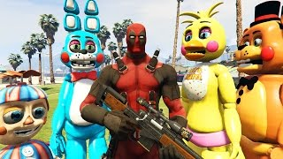 TOY ANIMATRONICS Vs DEADPOOL! (GTA 5 Mods FNAF Funny Moments)
