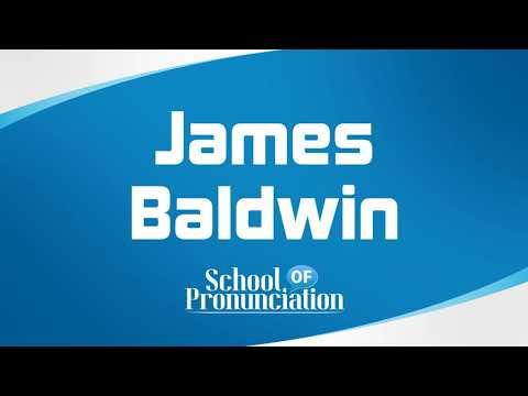 Learn How To Pronounce James Baldwin