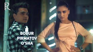 Bobur Pirmatov - O