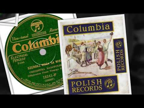 Polish 78rpm recordings, 1927. COLUMBIA 18241-F. Polka Ułanów Piłsudskiego / Szeroka woda na Wiśle