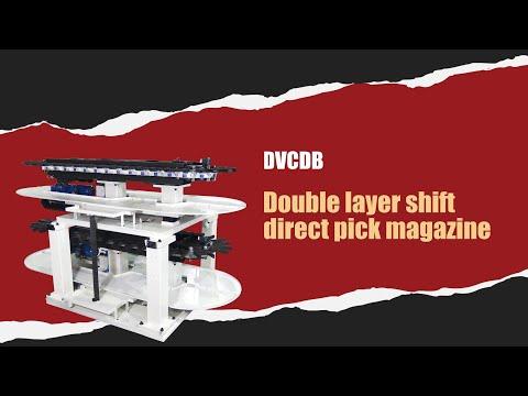 DVCDB double layer shift direct pick magazine