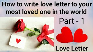 Impress your lovable person by writing love letter .. 💑 Do your own emotions in writing  ❤ watch 👆