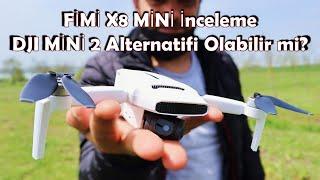 FİMİ X8 MİNİ Drone - Detaylı İnceleme
