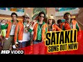 Official: SATAKLI Video Song | HAPPY NEW YEAR.