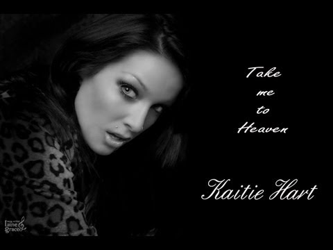 """Take Me To Heaven"" Featuring Kaitie Hart  Music & Lyrics by Laine Grace LGM13"