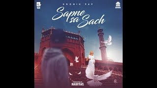 Sapne Sa Sach | Lyric Video 2018 | The Kronik 969 - thekronik969