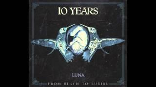 10 Years - Luna