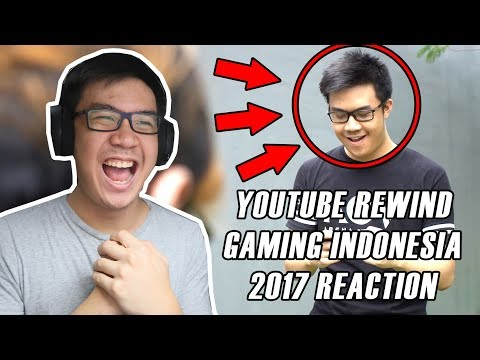 YOUTUBE REWIND GAMING INDONESIA 2017 || REACTION + REVIEW