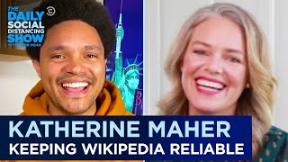 Katherine Maher - Why Being a Nonprofit Makes Wikipedia Better | The Daily Social Distancing Show