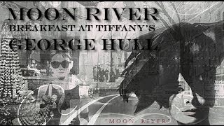 Moon River - Saxophone Cover By George Hull