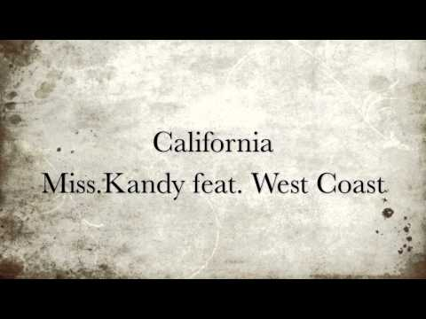 California - Miss Kandy feat. West Coast