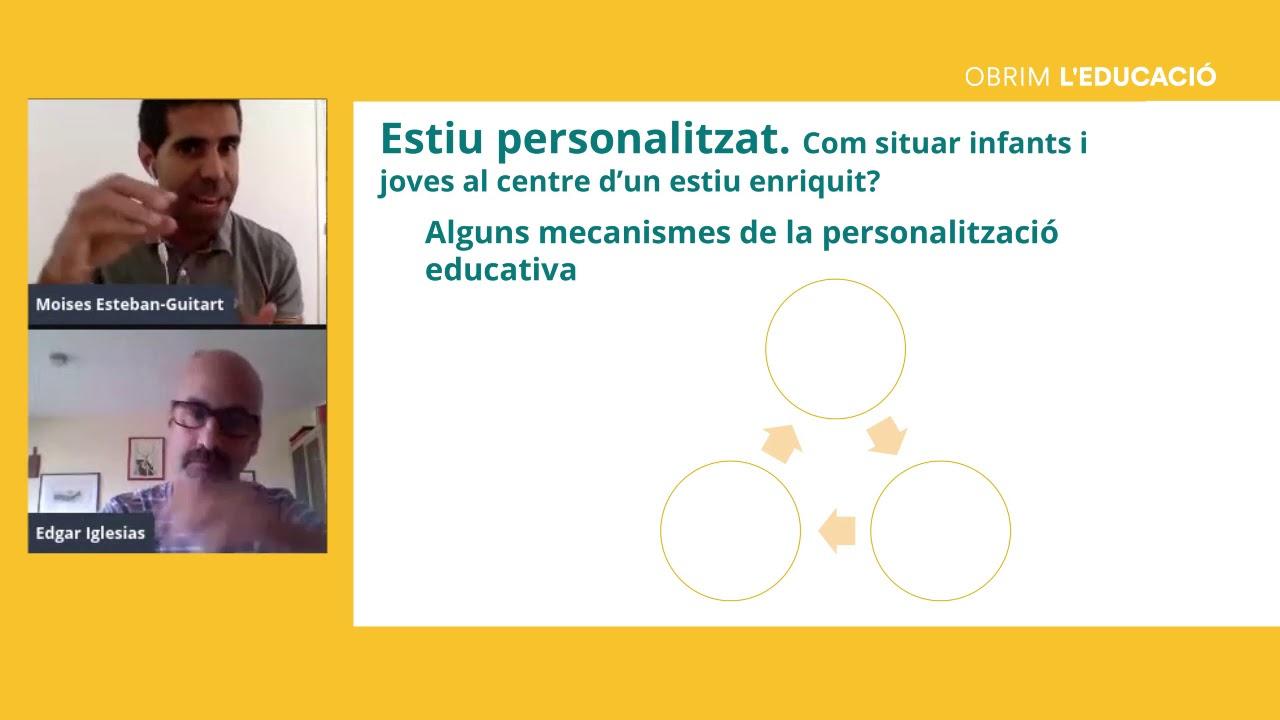 Com situar infants i joves al centre d'un estiu enriquit? Amb Edgar Iglesias i Moisès Esteban.