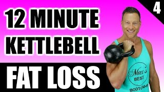 ULTIMATE KETTLEBELL WORKOUT FOR FAT LOSS | 12 Minute Fat Burning Kettlebell Workout Routine 4 by Max's Best Bootcamp