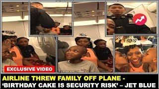 JetBlue threw family off plane for BIRTHDAY CAKE