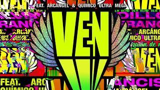 Ven (Letra) - Arcangel (Video)