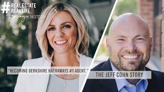 Becoming Berkshire Hathaway's #1 Agent with Jeff Cohn