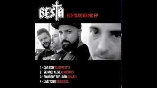 BESTA - Filhos Do Grind EP [2015]