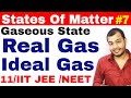 11 chap 5 | Gaseous State 07 | Real Gas and Ideal Gas IIT JEE /NEET | Compressibility Factor Z ||