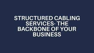Structure Cabling Serives in Dubai
