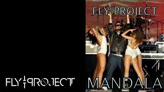 Fly Project - Mandala | Official Single