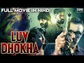 LUV DHOKHA (Echcharikkai) 2019 New Rreleased Full Hindi Dubbed Movie | Sathyaraj | South Movies 2019 video download