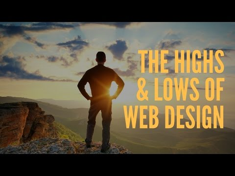 The Highs and Lows of Web Design - YouTube