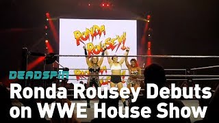 Ronda Rousey Debuts on WWE House Show - Video Youtube