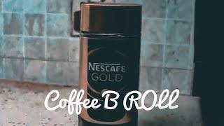 Coffee B ROLL | Saadmaan Yeaseer