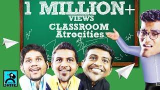 Class Room Atrocities | Random Videos #6 | Black Sheep