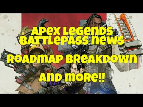 Apex Legends - Battle Pass &  Roadmap Breakdown, News, Leaks & More!