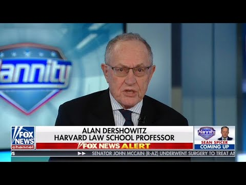 Alan Dershowitz tells Hannity he