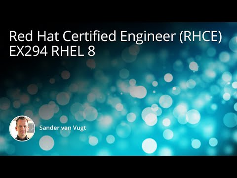 Red Hat Certified Engineer (RHCE) EX294 RHEL 8 Training Course ...