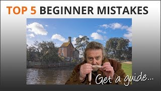 Top 5 Beginner Mistakes