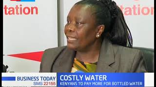 Why you will pay more for bottled water in Kenya
