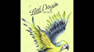 Little Dragon - Ritual Union (Tensnake Remix) video