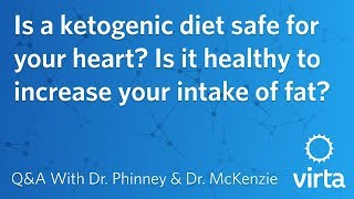 Dr. Stephen Phinney: Is a ketogenic diet safe for your heart?