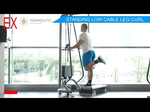 Workoutic - Hamstrings Exercises - STANDING LOW CABLE LEG CURL