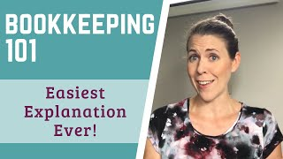 Bookkeeping 101 for Small Business (EASY EVEN IF YOU KNOW NOTHING ABOUT ACCOUNTING)